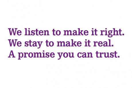 We listen to make it right.